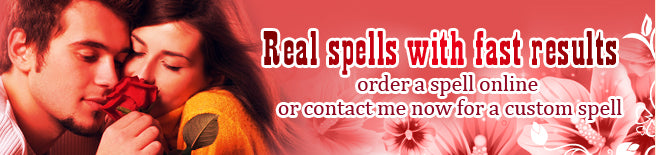 Real Spells That Work Fast!
