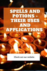 Spells and Potions - Their Uses and Applications