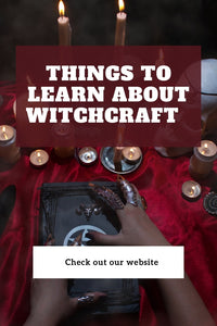 Things to Learn About Witchcraft