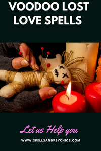 Voodoo lost love spells.  Voodoo Magic.  Voodoo love spell caster.  Order your voodoo spells online.