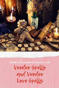 Voodoo Spells and Voodoo Love Spells