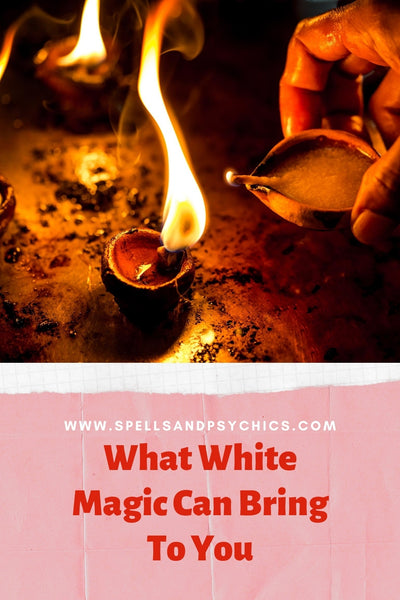 What White Magic Can Bring To You