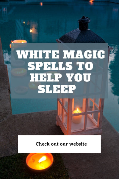 White Magic Spells to Help You Sleep