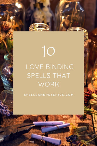 Love Binding Spells That Work