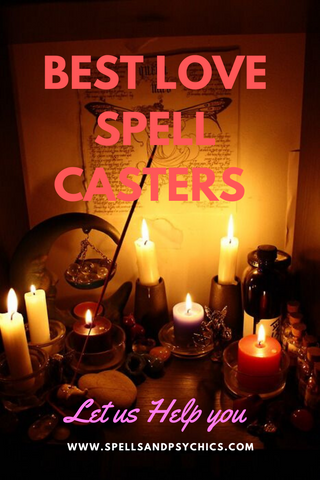 Best Love Spell Casters