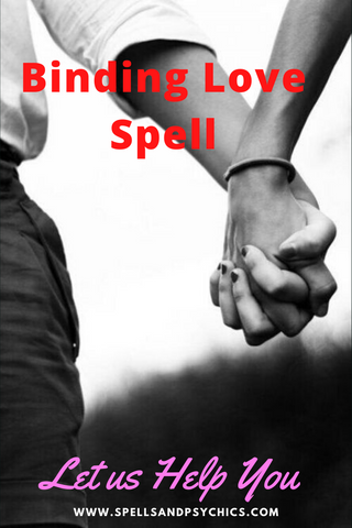 Binding love spell that works