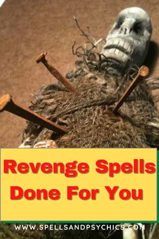 Revenge spells done for you