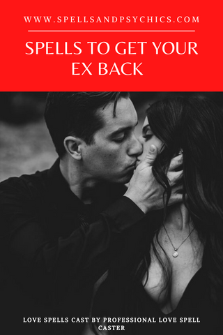 Spells to get your ex back