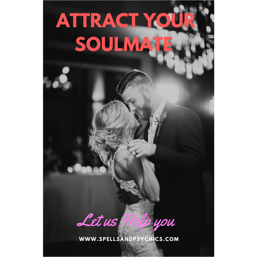 Attract your soulmate spell.  Soulmate Spell