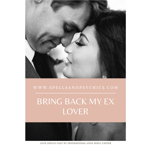 Bring Back my Ex Lover Spell
