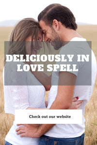 Deliciously In Love Spell