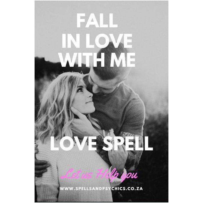 Fall In Love With Me Love Spell