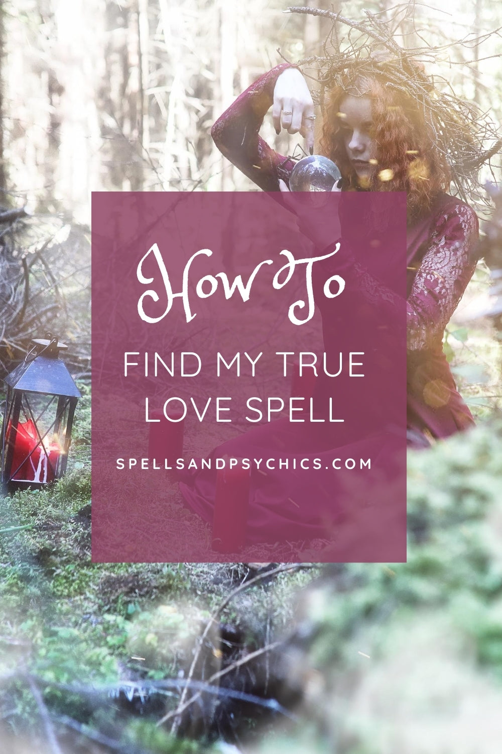 Find my true love spell