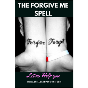 Forgive me spell