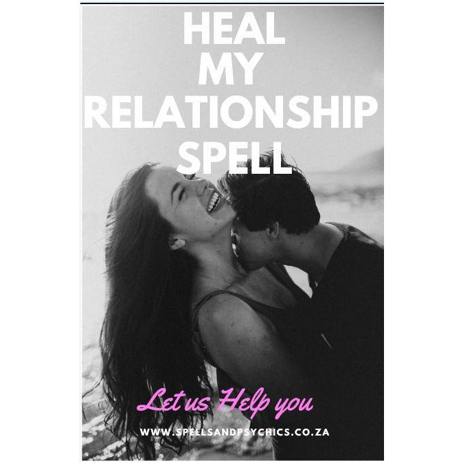 Heal My Relationship Spell