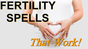 Infertility Pregnancy Spell