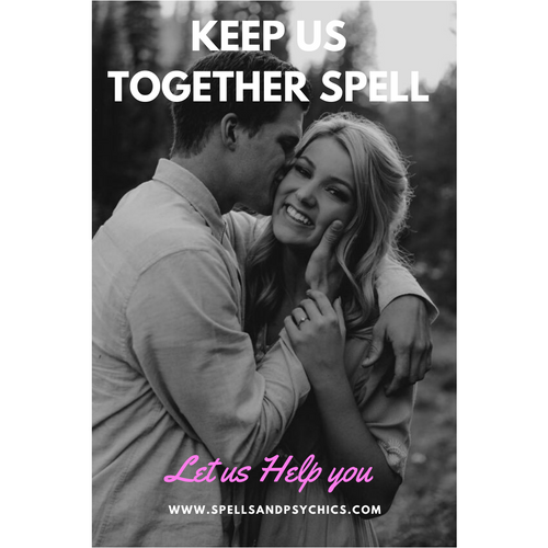 Keep Us Together Spell