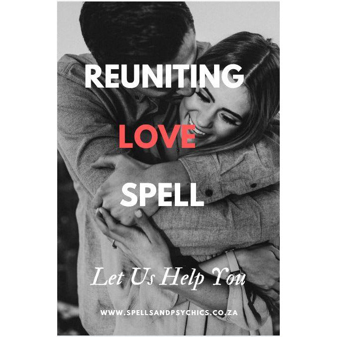 Reuniting Love Spell