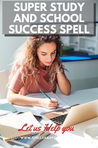 Super STUDY and SCHOOL Success Spell