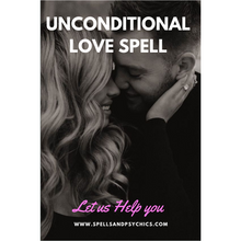 Unconditional Love Spell