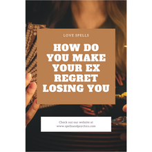 how do you make your ex regret losing you