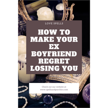 how to make your ex boyfriend regret losing you