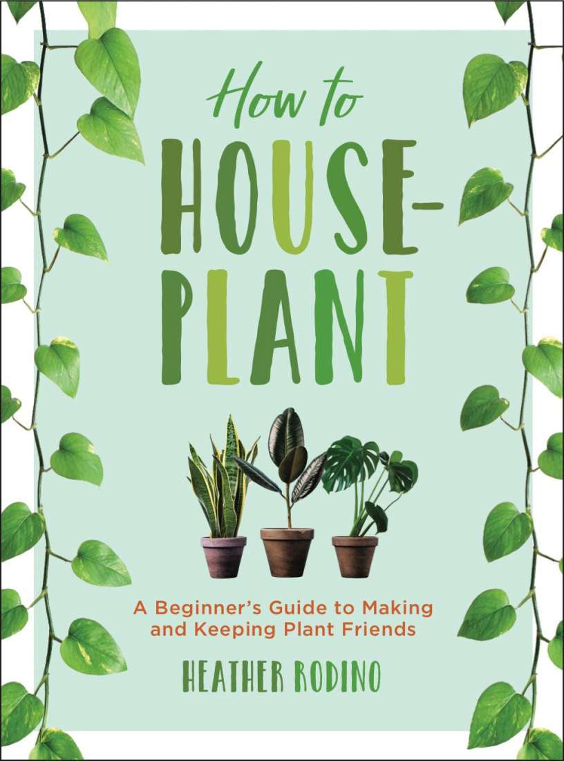 How to Houseplant Book