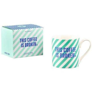 the coffee is broken mug