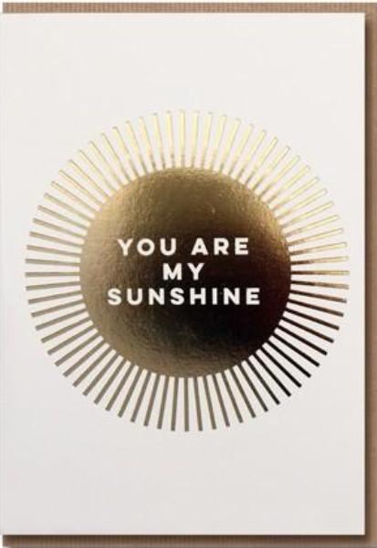 Wenskaart Letterpress - You are my sunshine
