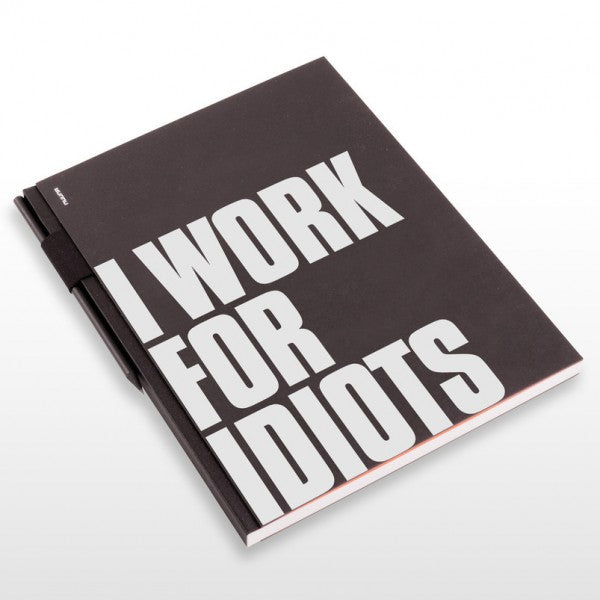 Schetsboek - Studio XL - I Work for Idiots