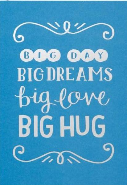 Wenskaart - Steph Baxter - Big day big dreams big love big hug