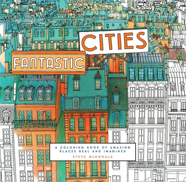 Fantastic Cities: A colouring book of amazing places