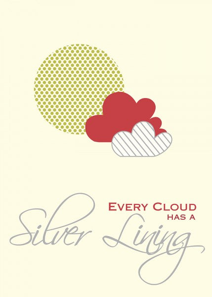 Poster - Every Cloud has a Silver Lining