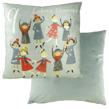 9 Ladies Dancing 12 Days Cushion
