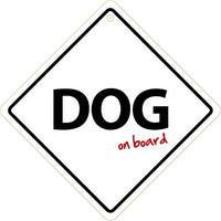 Dog On Board Car Window Sign
