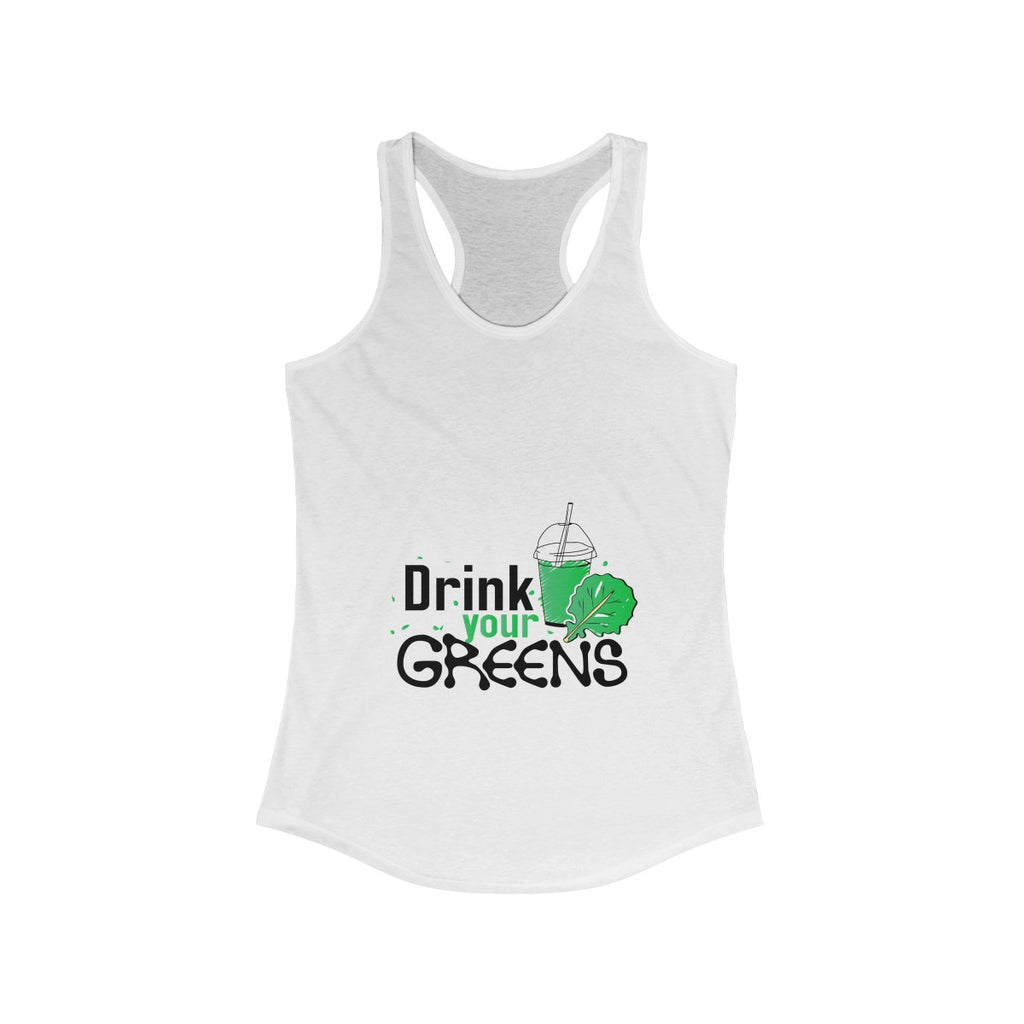 Drink Your Greens Ladies Tank Top