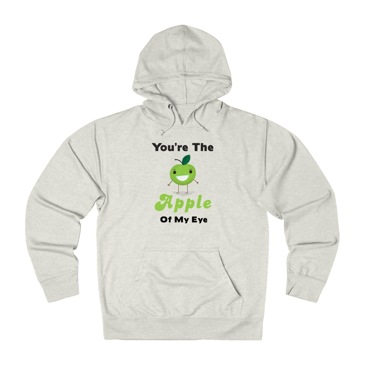 You're The Apple Of My Eye Unisex French Terry Hoodie