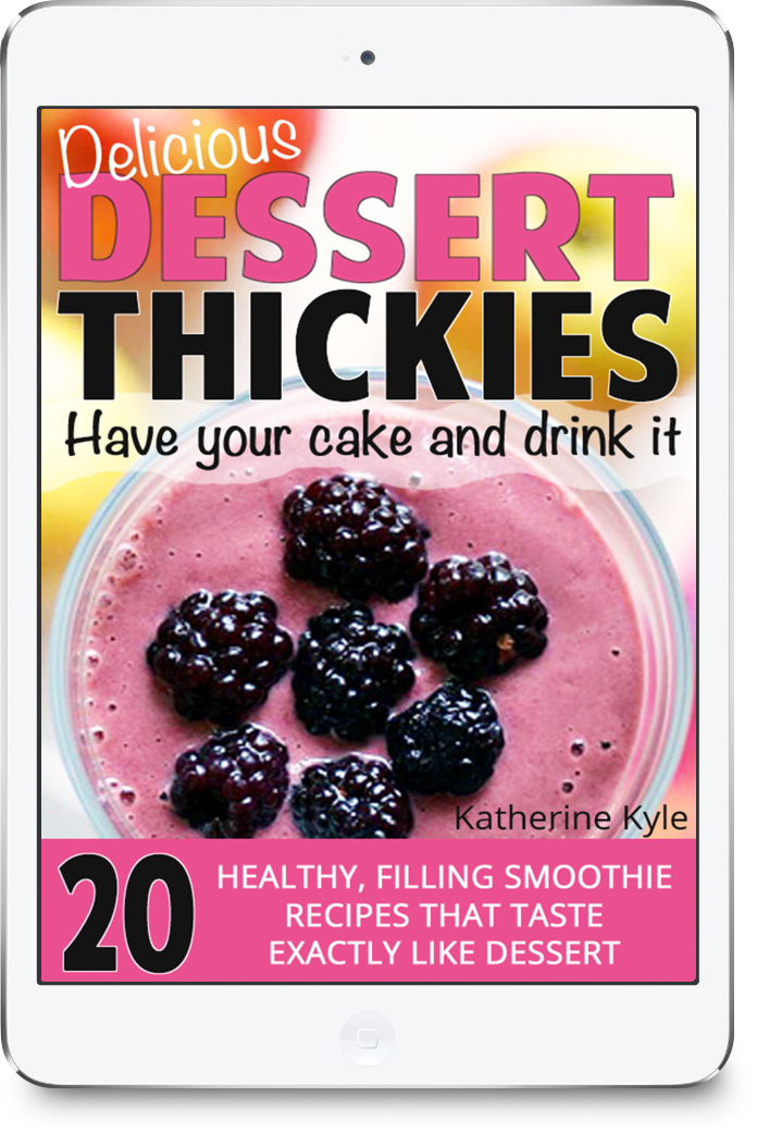 Delicious Dessert Thickies Recipe eBook