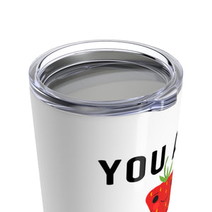 You Are Very Special Tumbler 20oz