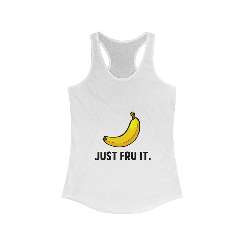 Just Fru It Ladies Tank Top