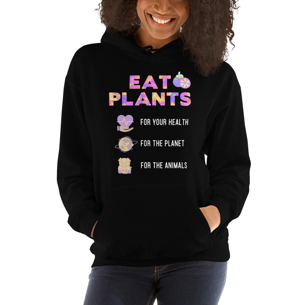Eat Plants For Everything Ladies Hoodie
