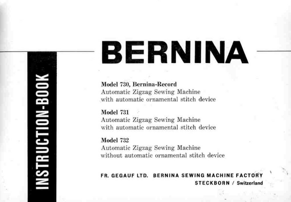 BERNINA 730,731,732 INSTRUCTION MANUAL (Printed)