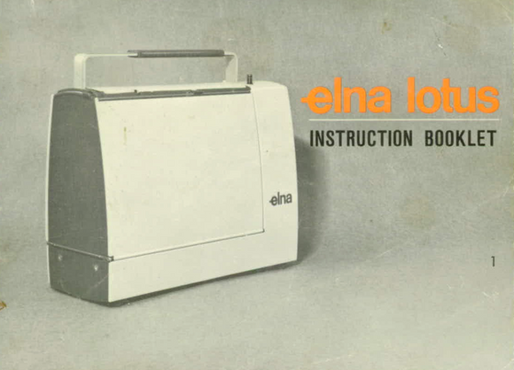 ELNA Lotus ZZ Instruction Manual (Download)