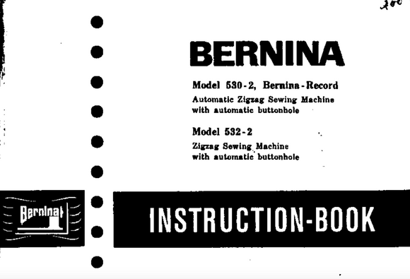 BERNINA 530-2 & 532-2 Instruction Manual (Download)