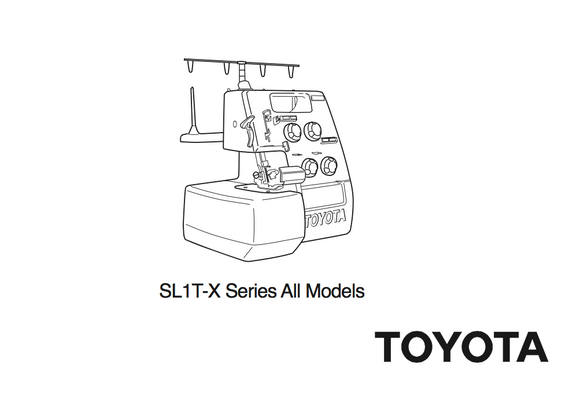 TOYOTA Model SL1T-X Overlocker Instruction Manual