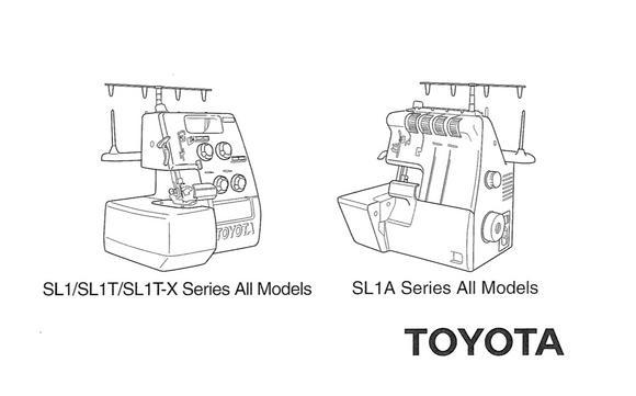 TOYOTA Models SL1, SL1T, SL1TX & SL1A Overlocker Instruction Manual (Printed)