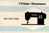 FRISTER + ROSSMANN Model 45 Instruction Manual (Printed)