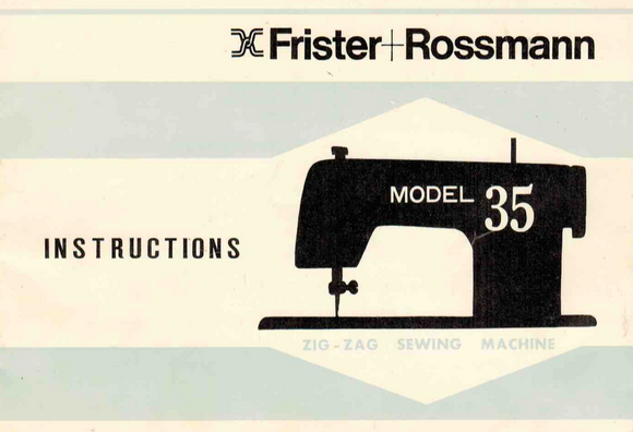 FRISTER + ROSSMANN Model 35 Instruction Manual (Printed)