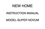 NEW HOME Super Novum Instruction Manual (Printed)