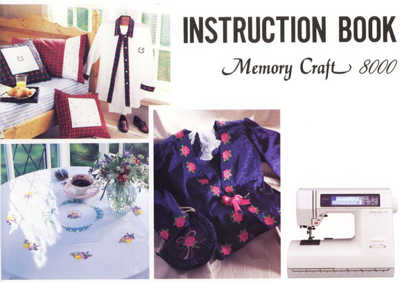 JANOME/NEW HOME MemoryCraft 8000 Instruction Manual (Printed)